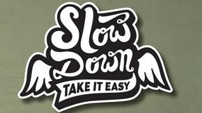 slow-down-take-it-easy